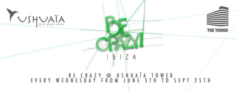 164a-be-crazy-at-ushuaia-tower-every-wednesday