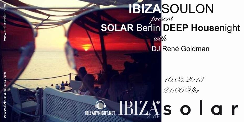 Flyer Ibizasoulon vs. Ibiza Style Deep Night Berlin10.05.2013