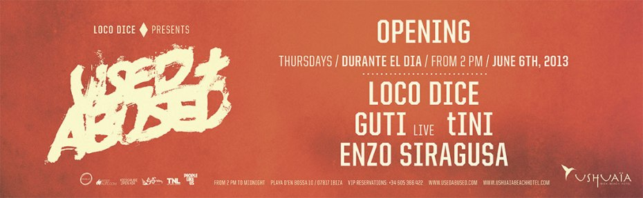 130606-loco-dice-presents-used-and-abused-every-thursday-at-ushuaia-ibiza