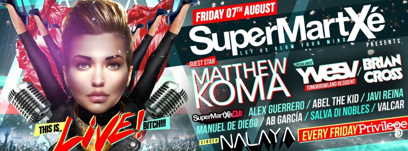 supermartxe-ibiza-2015-This-is-Live-Bitch-800x296